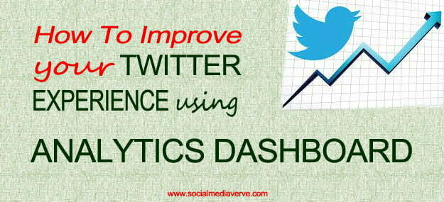 how to improve your twitter experience using analytics dashboard, Tweet activity dashboard
