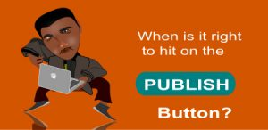 9 Hidden Actions To Take Before You Hit The Publish Button