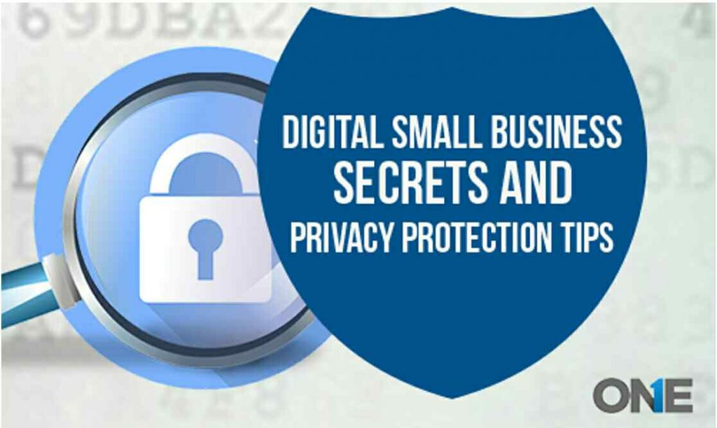 Digital Small Business Secrets And Privacy Protection Tips