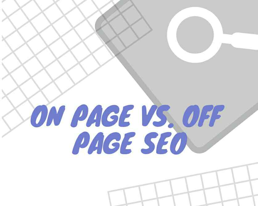 On-Page Vs Off-Page: What Is The Difference?