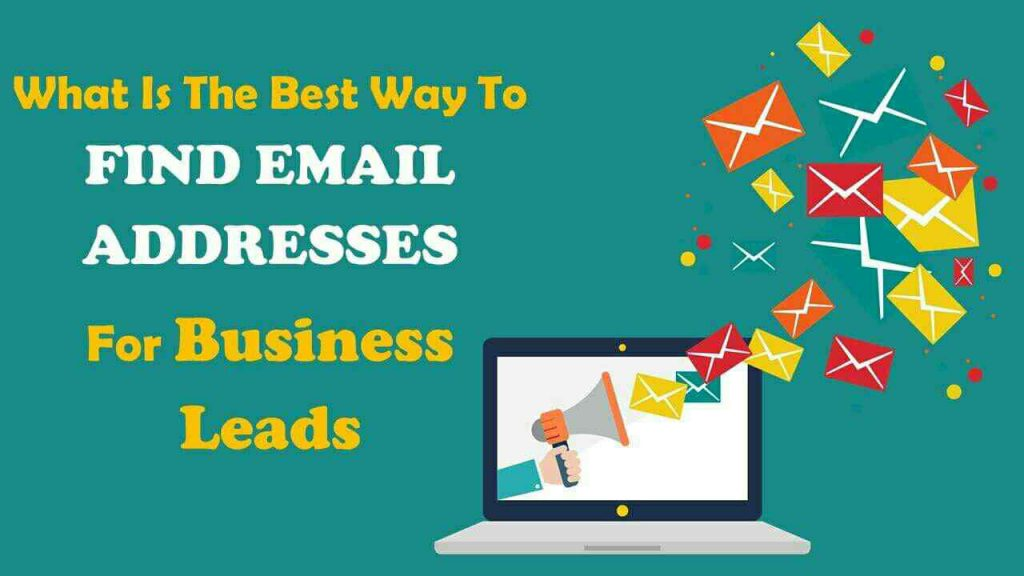 What is The Best Way to Find Email Addresses For Leads