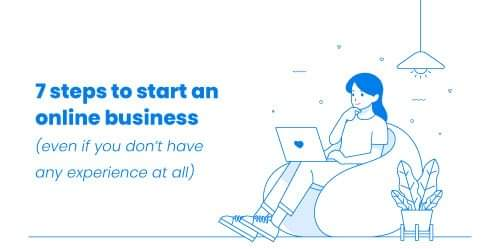 7 steps to start an online business in 2020